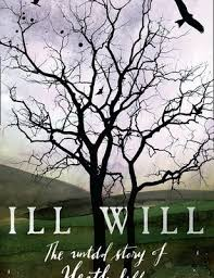 book review ill will the untold story of heathcliff springs