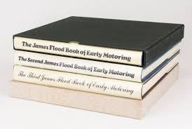 The James Flood Book of Early Motoring. Together with The Second ...