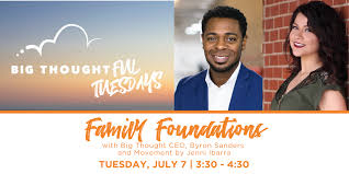 Big ThoughtFUL Tuesday - Family Foundations with Bachman Lake Together -  Big Thought