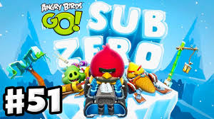Angry Birds Go! Gameplay Walkthrough Part 51 - Sub Zero Preview ...