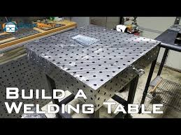 how to build a welding table you
