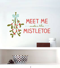 Dcwv Home Christmas Wall Decal Meet Me Under The Mistletoe Holiday Wall Decor Christmas Wall Decal Holiday Wall Decor Wall Decals