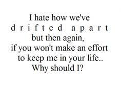 best drifting apart quotes images quotes me quotes