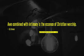 christian worship quotes top famous quotes about christian worship