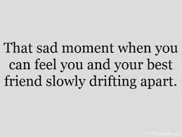 drifting apart from friends quotes google search pensamientos
