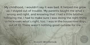 russell westbrook my childhood i wouldn t say it was bad it