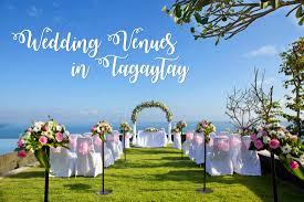 7 amazing wedding venues in tatay