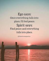 ego and spirit spiritual quotes positive quotes wisdom