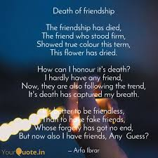 death of friendship the quotes writings by arfa ibrar