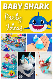 baby shark party ideas how to throw a