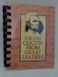 GREAT QUOTES FROM GREAT LEADERS book compiled by Peggy Anderson | eBay