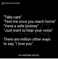 otheawesomequotes take care text once you reach hohave a