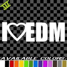 I Love Edm Vinyl Decal Car Truck Sticker Heart Electronic Dance Music Rave Ebay