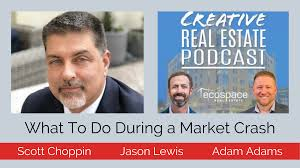 Creative Real Estate Podcast | What To Do During a Market Crash ...
