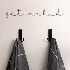 Get Naked Vinyl Decal Wall Art Decor Sticker Bathroom Airetgraphics