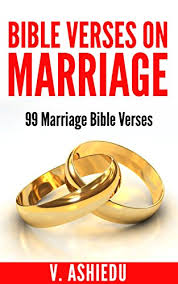 bible verses on marriage marriage bible verses christian