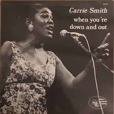 Carrie Smith - When You're Down And Out (1977, Vinyl) | Discogs