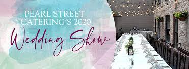 2020 pearl street wedding show pearl