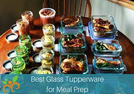 the best glass tupperware for meal prep
