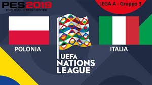 PES 19 - UEFA NATIONS LEAGUE - LEGA A - GIRONE 3 - POLONIA - ITALIA - 1#03  - YouTube