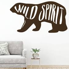 Wild Spirit Quote Bear Silhouette Childrens Room Vinyl Wall Decal Decor Customvinyldecor Com