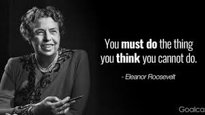 top eleanor roosevelt quotes to inspire your greatness goalcast