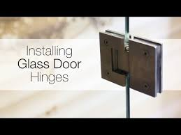 how to install glass door hinges you