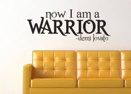 Demi Lovato Warrior Wall Decal Sticker 31 2 W X 12 H Demi Lovato Wall Decal Sticker Wall Decor Stickers Quotes