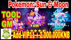 Game Private Pokemon: Sun & Moon TOOL GM Add VIP11 - 2.000.000KNB ...