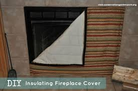 diy projects insulated fireplace cover
