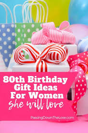 thoughtful 80th birthday gift ideas you