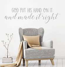 God Put His Hand On It Quote Christian Wall Decal Vinyl Decor Customvinyldecor Com