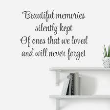 Beautiful Memories Silently Kept Vinyl Wall Decal Of Ones That We Loved