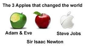 3 Apples that changed the world 1.Eve 2. Sir Isaac Newton 3. Steve Jobs -  Home | Facebook