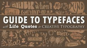 guide to typefaces life quotes in creative typography