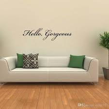 New Product For Hello Gorgeous Vinyl Lettering Words Wall Removable Sticker Decal Bedroom Sitting Room Diy Decor Stickers For The Wall Stickers For Wall From Xymy757 9 55 Dhgate Com