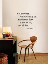 Excellence Is Habit Wall Decal Trading Phrases