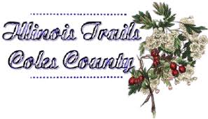 Coles County, Illinois Obituaries and Death Notices....page 6