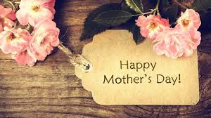 Mothers Day 2018 Wishes Messages & Images — Happy Mothers Day ...
