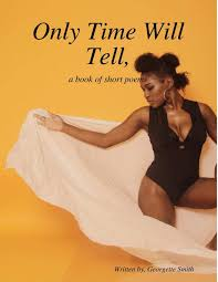 Only Time Will Tell: Georgette Smith: 9781387396894: Amazon.com: Books