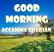 25+ Best Good Morning ☀️ Images for Accamma Cherian Instant Download - 2020