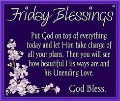 Friday Blessings - Put God on top of everything - Memes, Quizzes, Fun