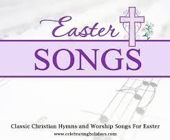 Lent and Easter Songs for Christians ...