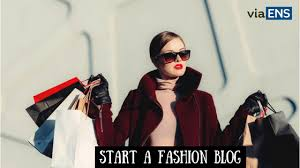 How to Start a Fashion Blog and make Money| Fashion makes Fortune