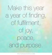make this year joy quotes purpose quotes amazing