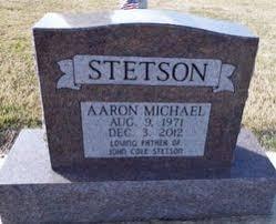 Aaron Michael Stetson (1971-2012) - Find A Grave Memorial