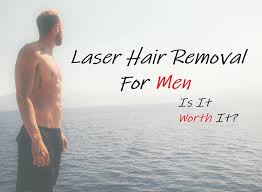 laser hair removal for men is it