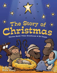 The Story of Christmas: A Spark Bible Story by Martina Smith, Peter  Grosshauser, Ed Temple |, Hardcover | Barnes & Noble®