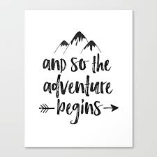 And So The Adventure Begins Sign Adventure Awaits Adventure Nursery Kids Room Decor Quote Posters Pr Canvas Print By Aleksmorin Society6