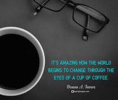 fun coffee quotes to boost your day com